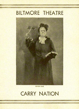 Daisy Belmore Carry Nation Playbill